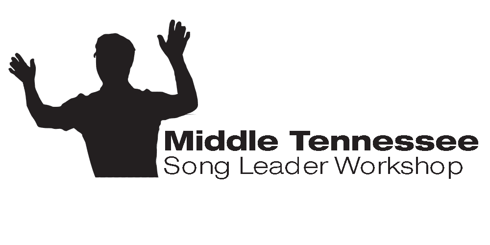 Song Leader Workshop | Middle Tennessee July 29-31, 2021